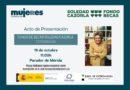 Acto de presentación del Fondo de Becas Soledad Cazorla en Extremadura